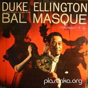 Duke Ellington - Duke Ellington His Piano And His Orchestra At The Bal Masque (1959)
