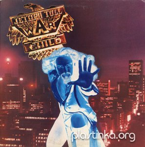 Jethro Tull - War Child (1974) [Original UK] VinylRip 24/96