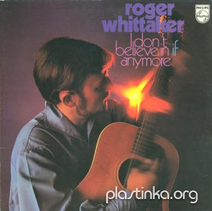 Roger Whittaker - I Don't Believe In If Anymore (1970)