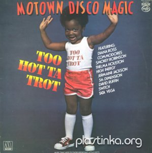 Various Artists - Motown Disco Magic / Too Hot Ta Trot (1978)