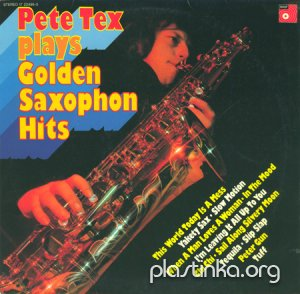 Pete Tex - Plays Golden Saxophone Hits (1975)