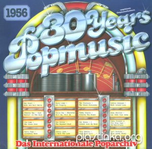 Various Artists - 30 Years Popmusic 1956 (1983)