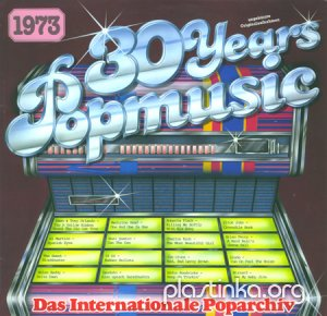 Various Artists - 30 Years Popmusic 1973 (1983)