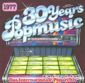 Various Artists - 30 Years Popmusic 1977 (1983)