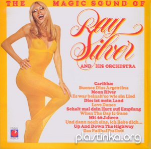 Ray Silver And His Orchestra - The Magic Sound Of (1978)