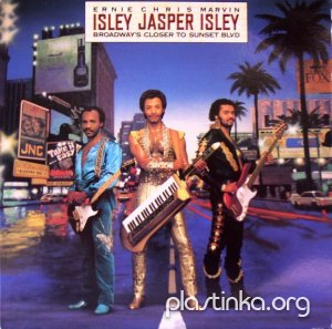 Isley Jasper Isley - Broadway's Closer to Sunset Blvd (1984)