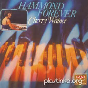 Cherry Wainer und ihre Swinging-Hammond-Orgel - HAMMOND FOREVER (1976)