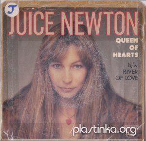 Juice Newton - Queen Of Hearts/River Of Love (1981)