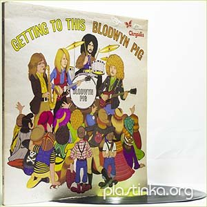 Blodwyn Pig - Getting To This (1970) (1st press)