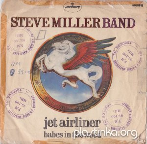 Steve Miller Band - Jet Airliner, Babes In The Wood (1977)