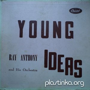 Ray Anthony And His Orchestra - Young Ideas (1957)