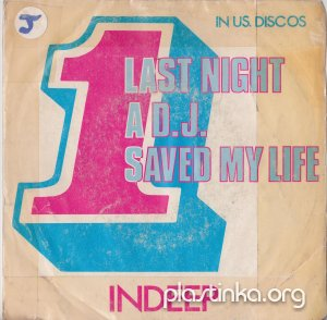Indeep - Last Night A D.J. Saved My Life, D.J. Delight (1983)