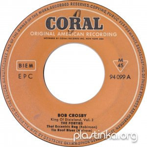 Bob Crosby - King Of Dixieland, Vol. 2 The Forties