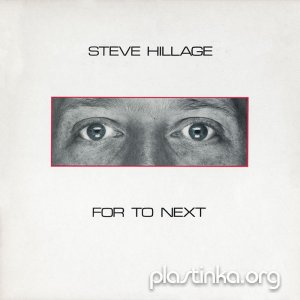 Steve Hillage - For To Next (1983)