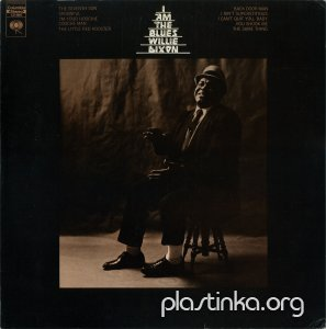 Willie Dixon - I Am The Blues (1969)