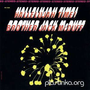 Brother Jack McDuff - Hallelujah Time! (1967)